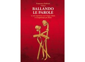 """Presentazione del libro """"Ballando le Parole"""""""