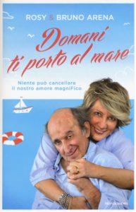 """""""Domani ti porto al mare""""  di Bruno Arena, Marrone Rosy – Mondadori"""