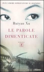 """""""Le parole dimenticate"""" di Ruiyan Xu – Ed. Piemme, 2012"""