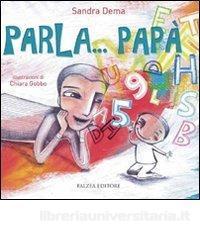 """""""Parla…papà"""" di Sandra Dema – Falzea Editore"""